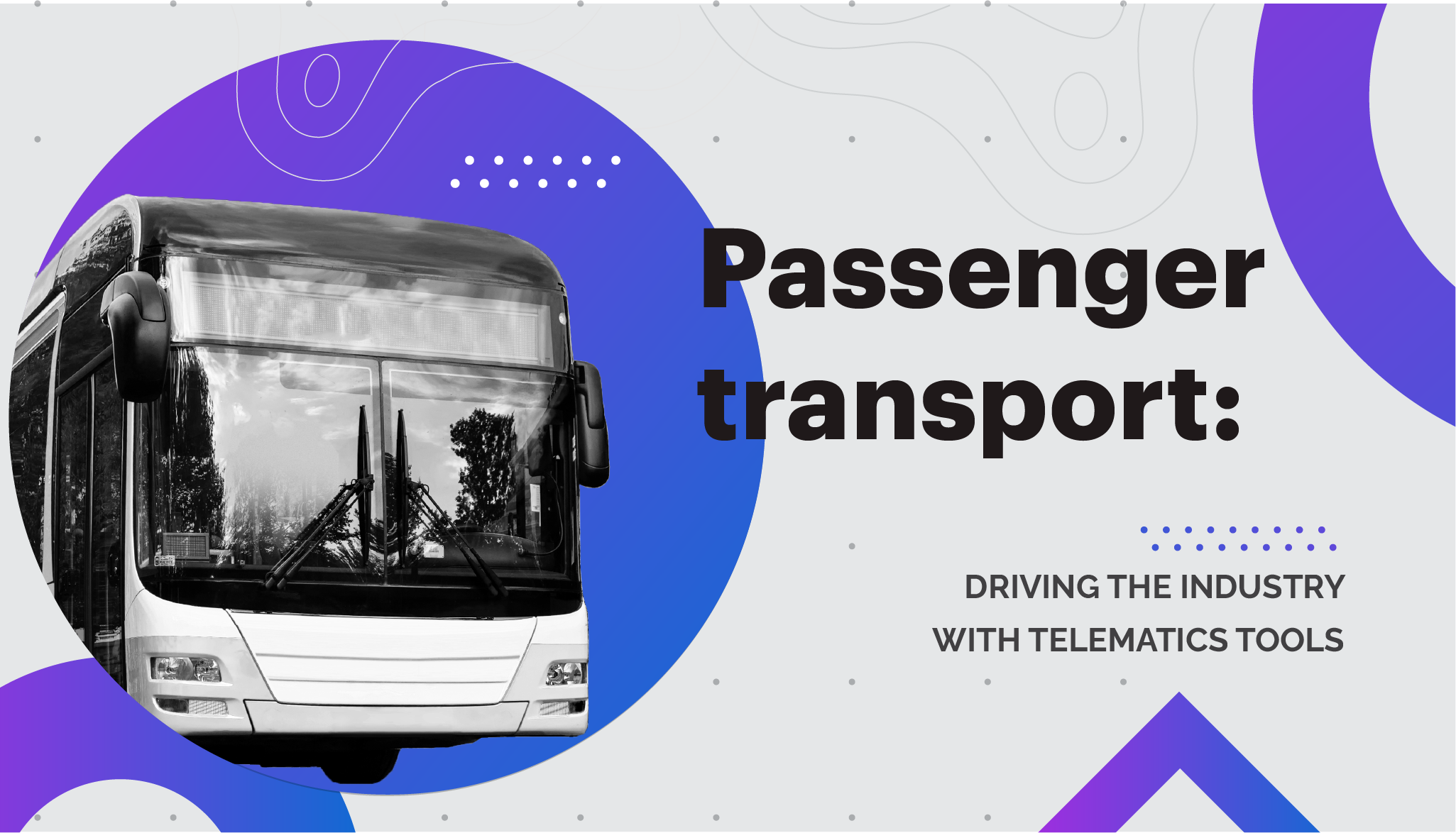 Passenger transport: driving the industry with telematics tools